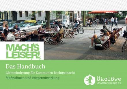 Mach's leiser – Mitwirken bei der Lärmaktionsplanung in Leipzig